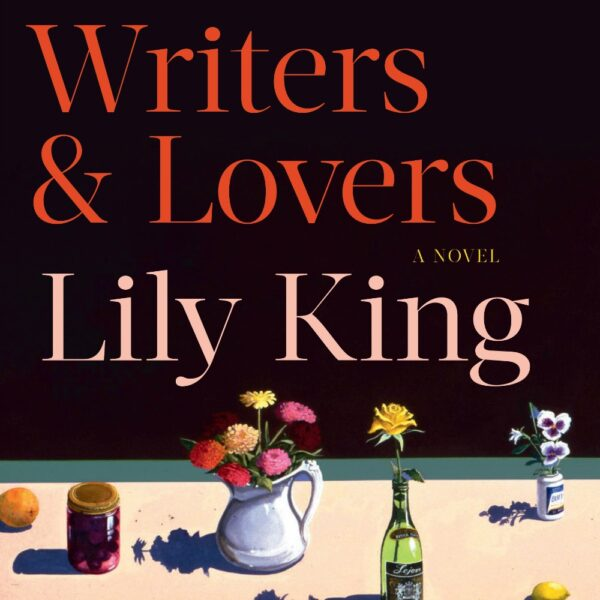 Writers and Lovers by Lily King Square